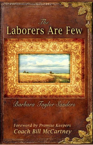 The Laborers Are Few